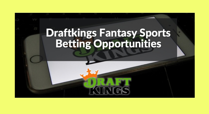 DraftKings opportunities