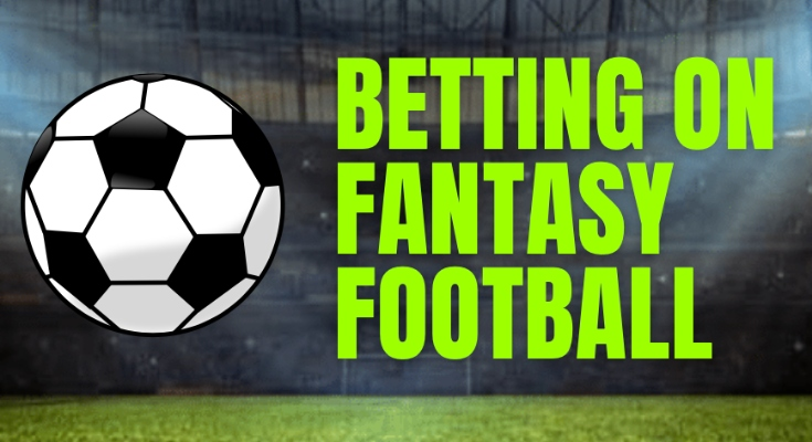 betting on fantasy football